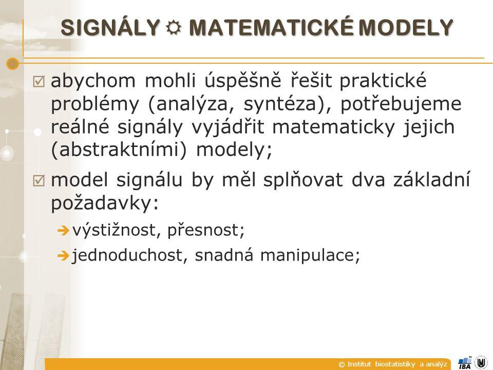 SIGNÁLY  matematické modely