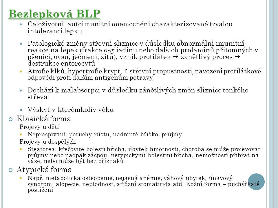 Bezlepková BLP Klasická forma Atypická forma
