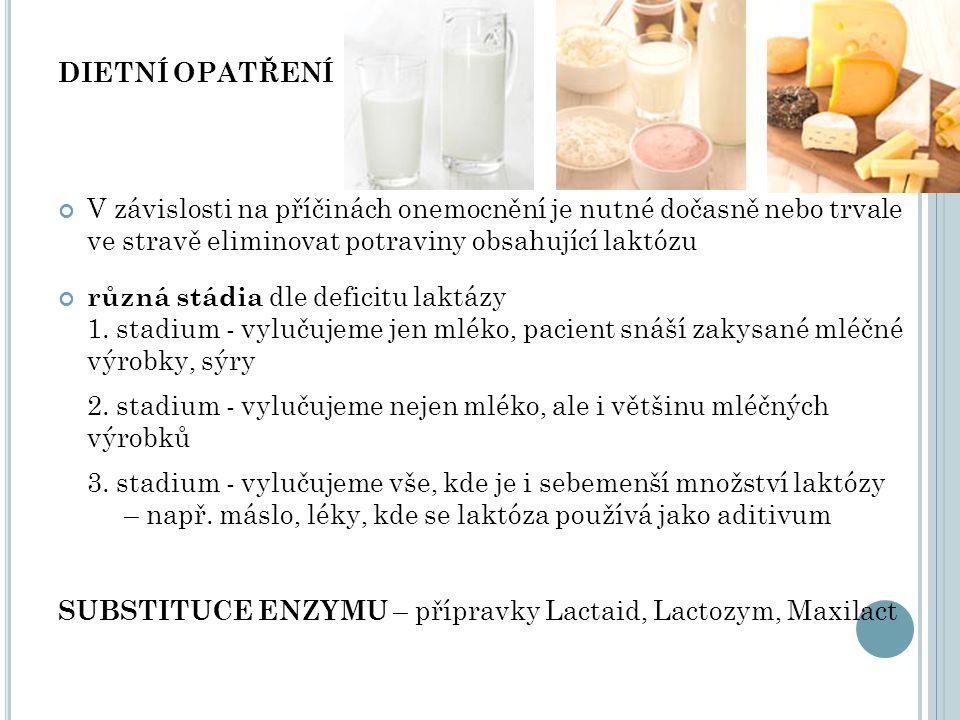 SUBSTITUCE ENZYMU – přípravky Lactaid, Lactozym, Maxilact