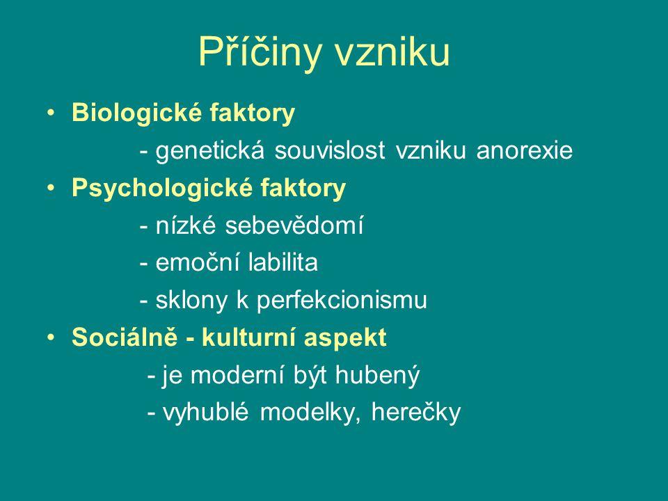 Příčiny vzniku Biologické faktory