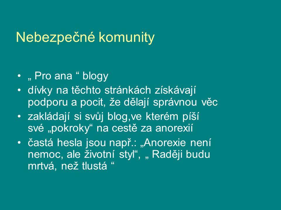 """Nebezpečné komunity """" Pro ana blogy"""