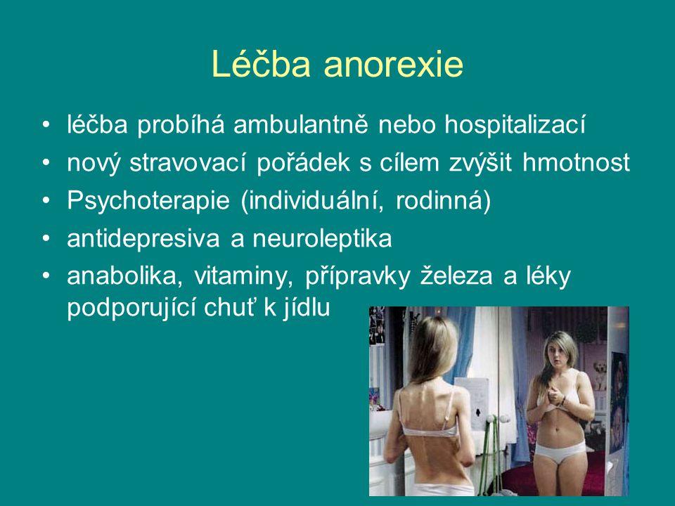 Léčba anorexie léčba probíhá ambulantně nebo hospitalizací