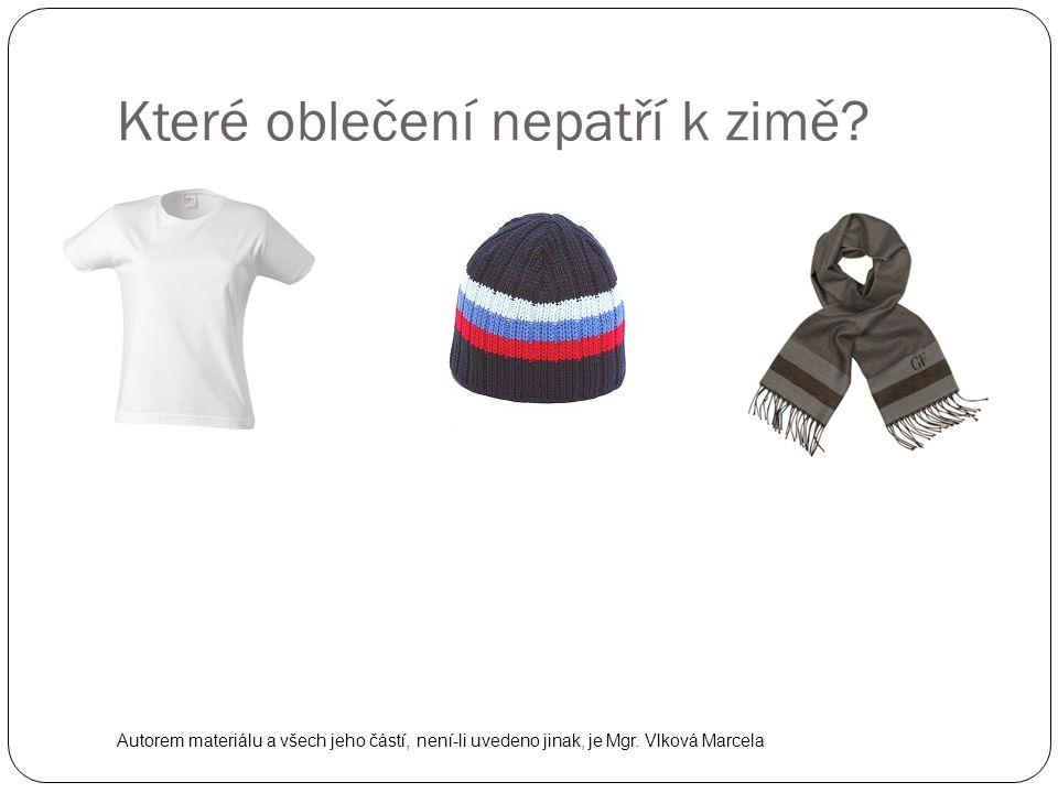 Které oblečení nepatří k zimě