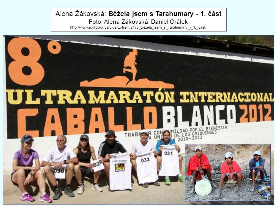 Alena Žákovská: Běžela jsem s Tarahumary - 1