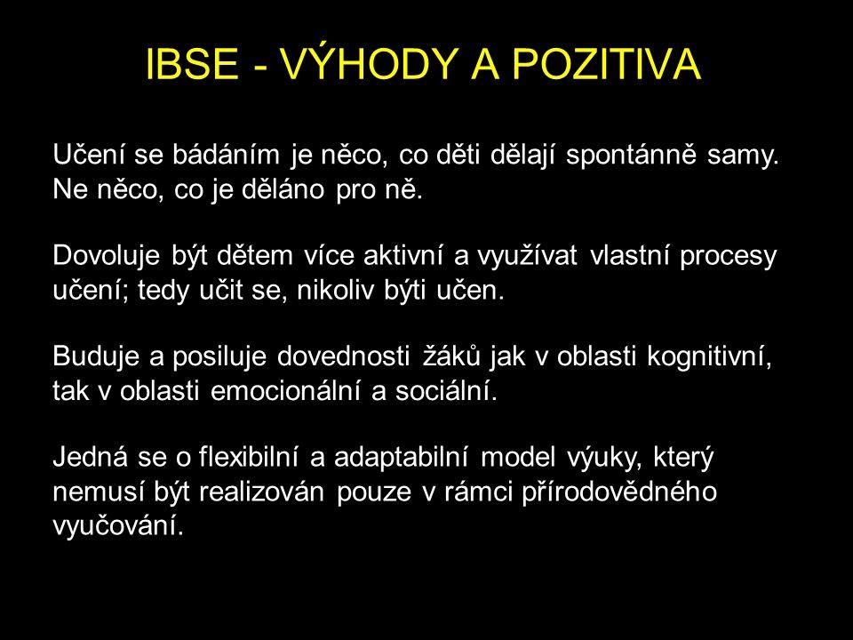 IBSE - VÝHODY A POZITIVA