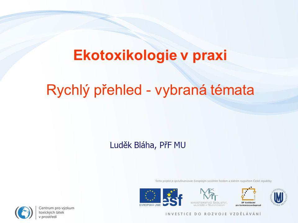 Ekotoxikologie v praxi
