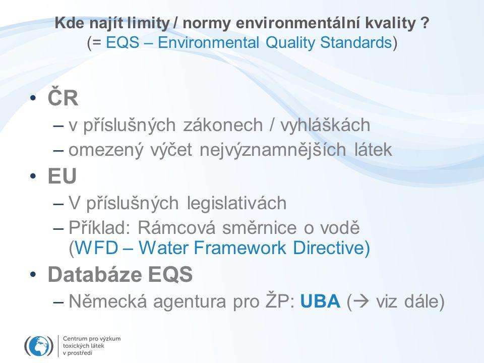 ČR EU Databáze EQS v příslušných zákonech / vyhláškách