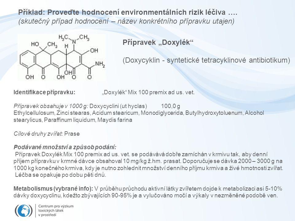 (Doxycyklin - syntetické tetracyklinové antibiotikum)