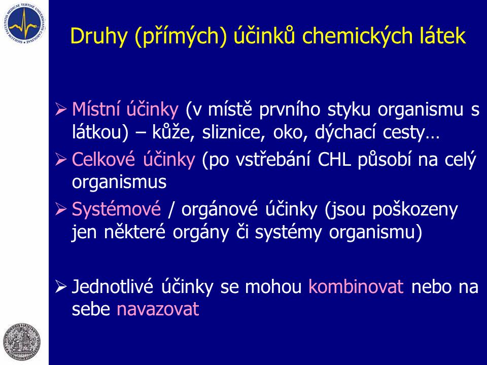 Druhy (přímých) účinků chemických látek