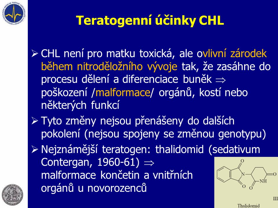 Teratogenní účinky CHL