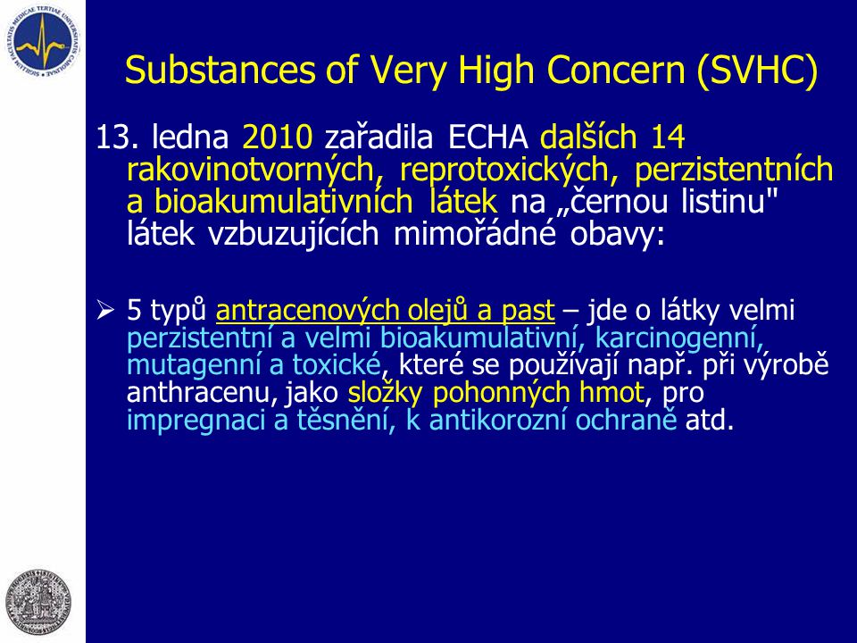 Substances of Very High Concern (SVHC)