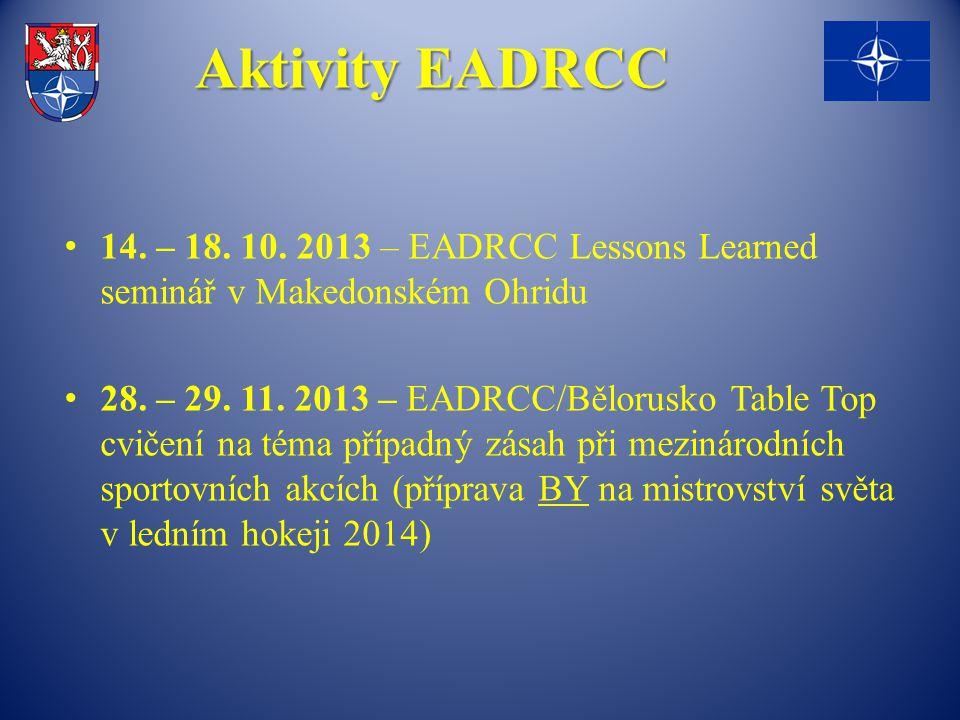 Aktivity EADRCC 14. – 18. 10. 2013 – EADRCC Lessons Learned seminář v Makedonském Ohridu.