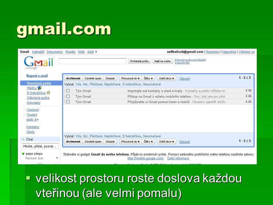 gmail.com velikost prostoru roste doslova každou vteřinou (ale velmi pomalu)