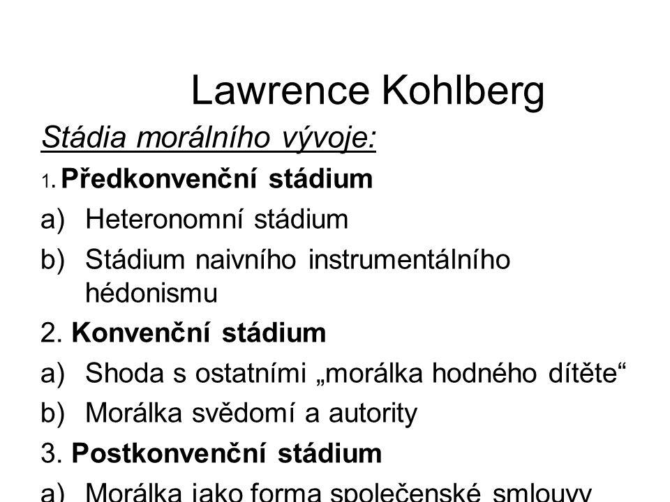 Lawrence Kohlberg Stádia morálního vývoje: Heteronomní stádium