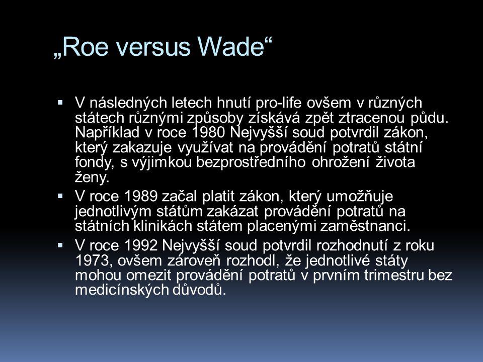 """""""Roe versus Wade"""
