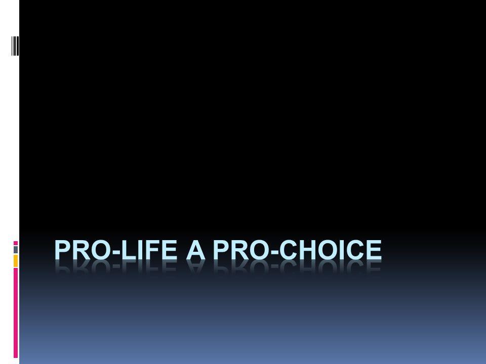 pro-life a pro-choice