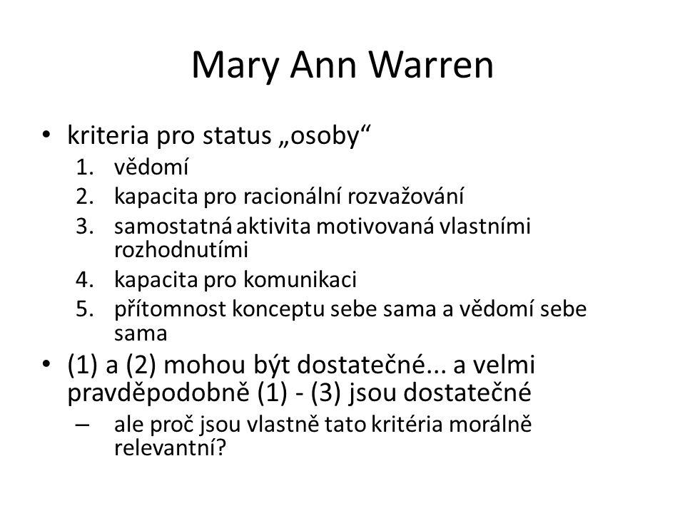 "Mary Ann Warren kriteria pro status ""osoby"