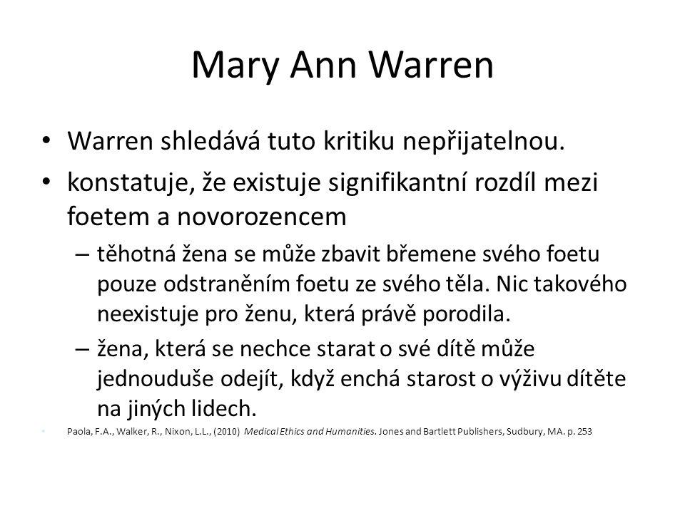 Mary Ann Warren Warren shledává tuto kritiku nepřijatelnou.
