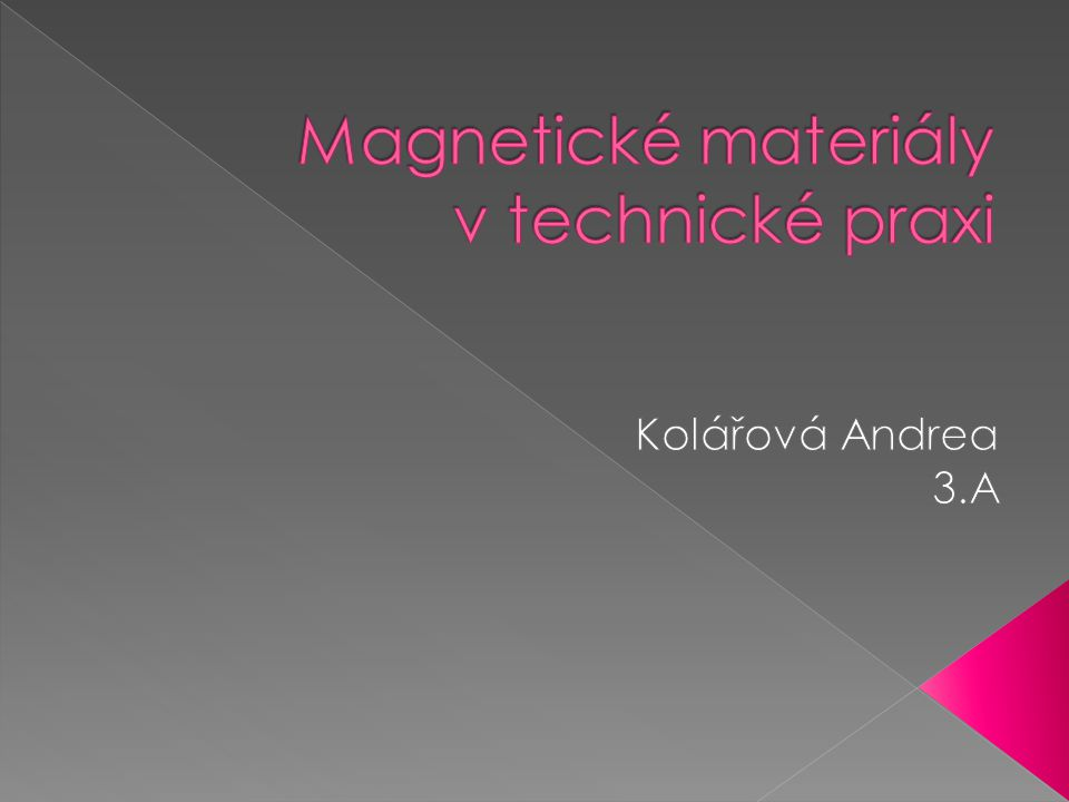 Magnetické materiály v technické praxi