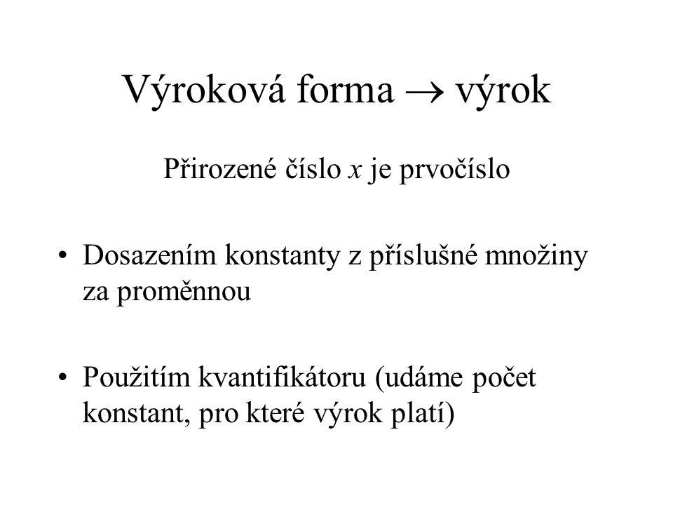 Přirozené číslo x je prvočíslo