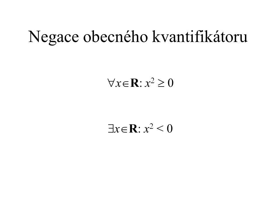 Negace obecného kvantifikátoru