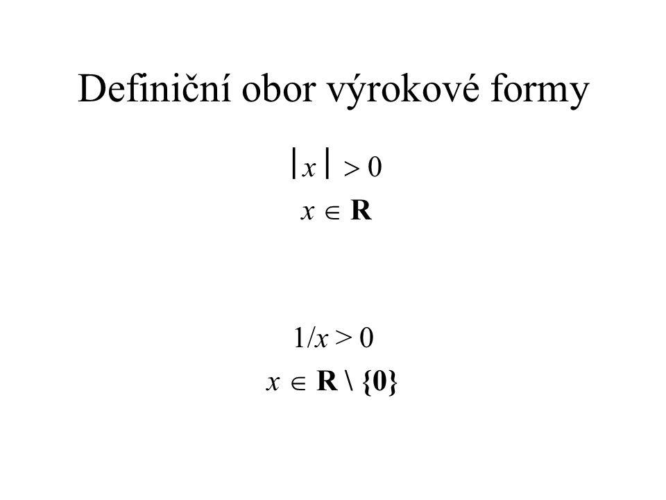 Definiční obor výrokové formy