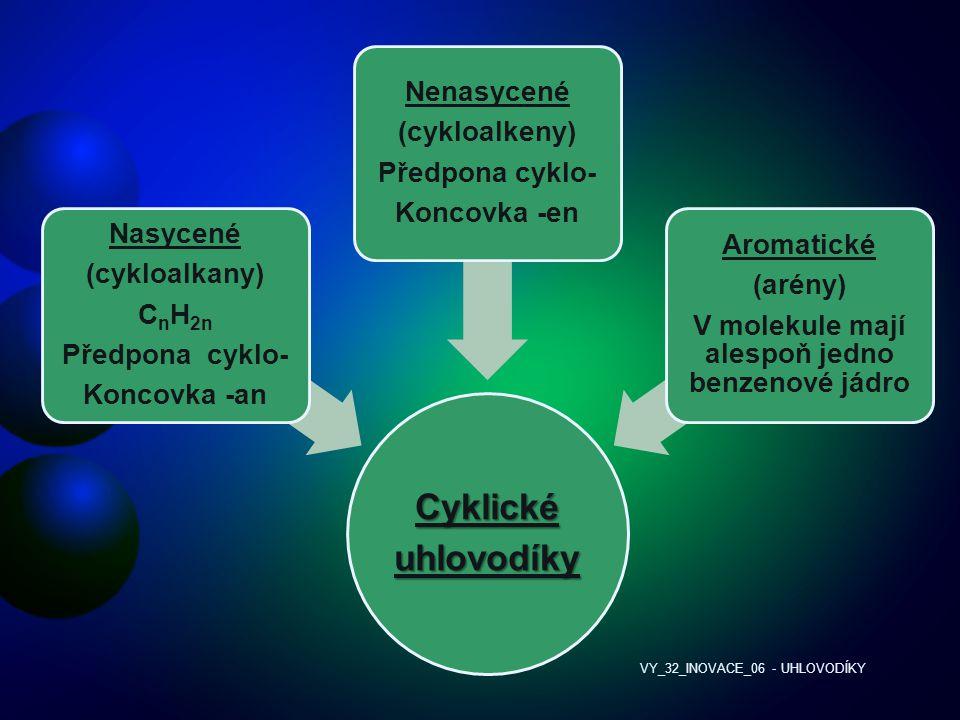 V molekule mají alespoň jedno benzenové jádro