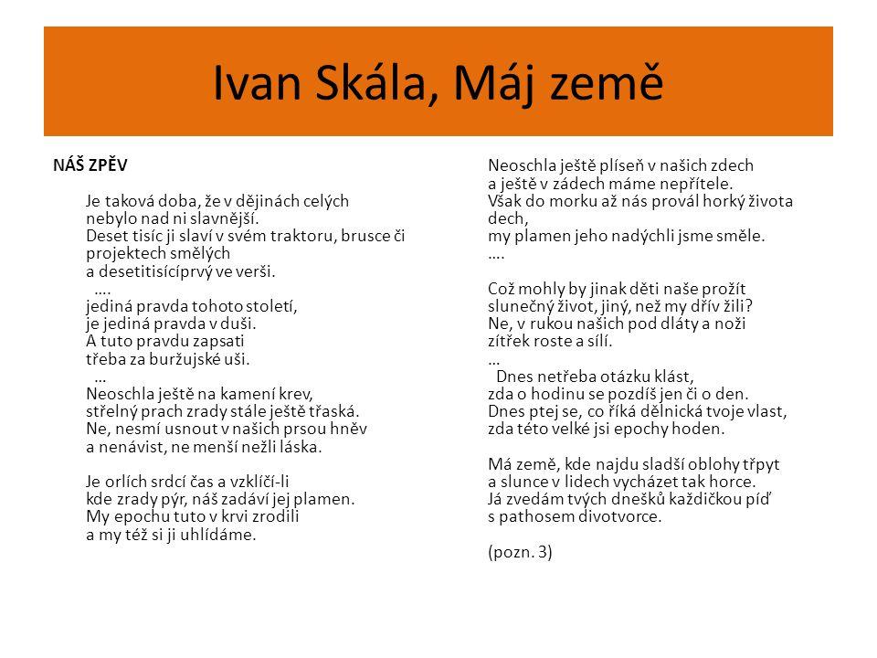 Ivan Skála, Máj země