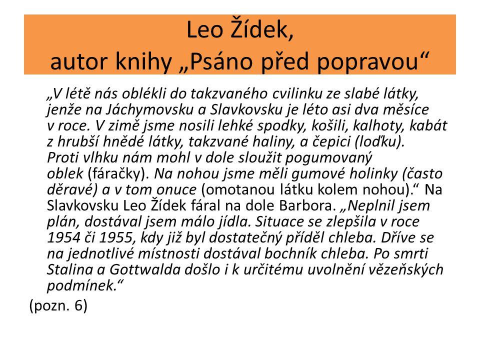 """Leo Žídek, autor knihy """"Psáno před popravou"""