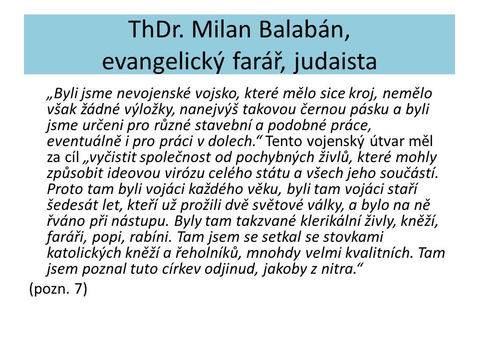 ThDr. Milan Balabán, evangelický farář, judaista