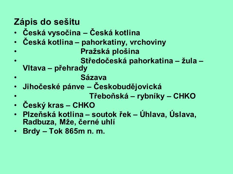 Zápis do sešitu Česká vysočina – Česká kotlina