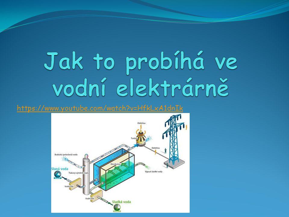 Jak to probíhá ve vodní elektrárně