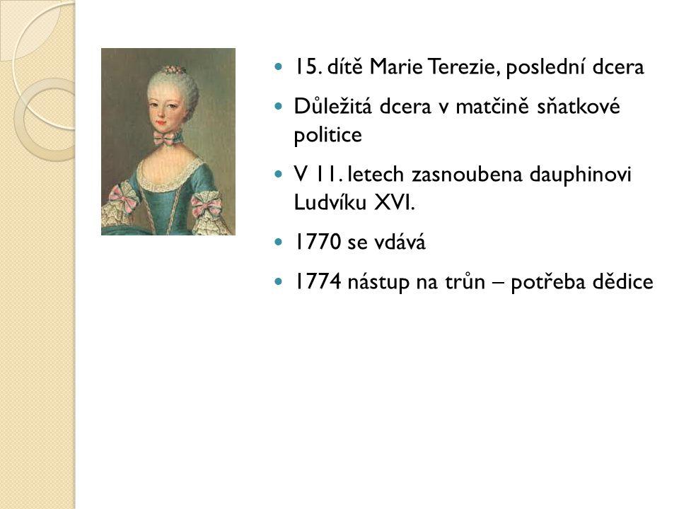 15. dítě Marie Terezie, poslední dcera