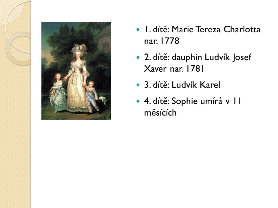 1. dítě: Marie Tereza Charlotta nar. 1778