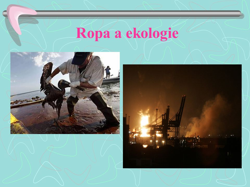 Ropa a ekologie