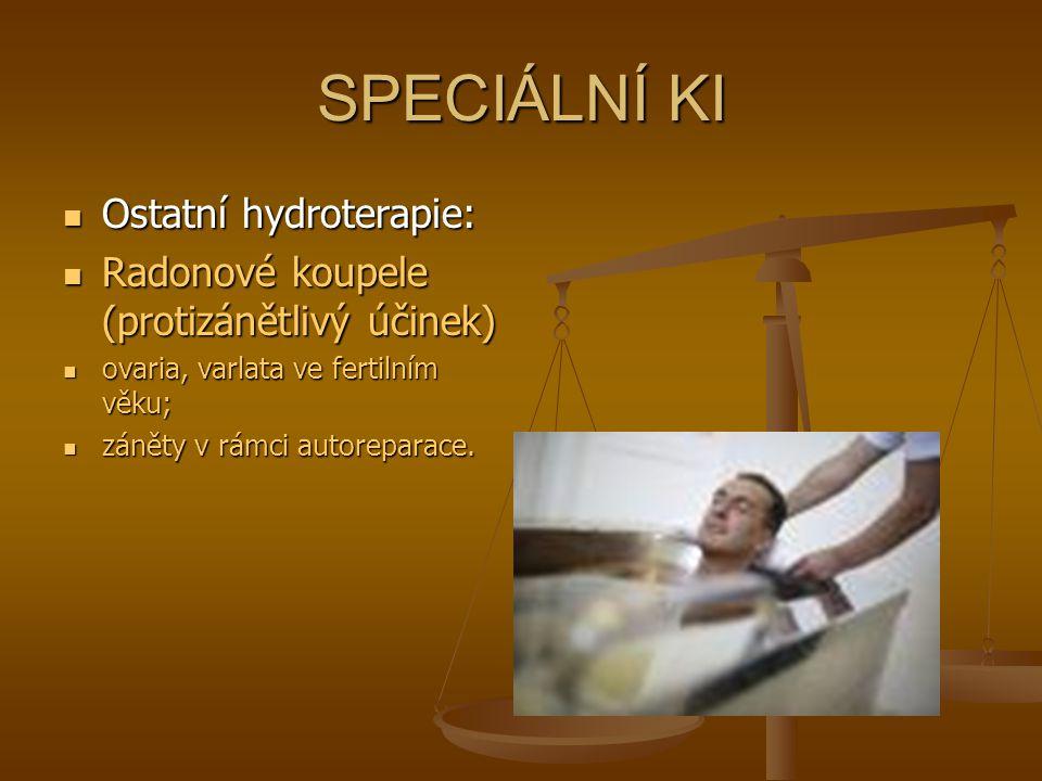 SPECIÁLNÍ KI Ostatní hydroterapie: