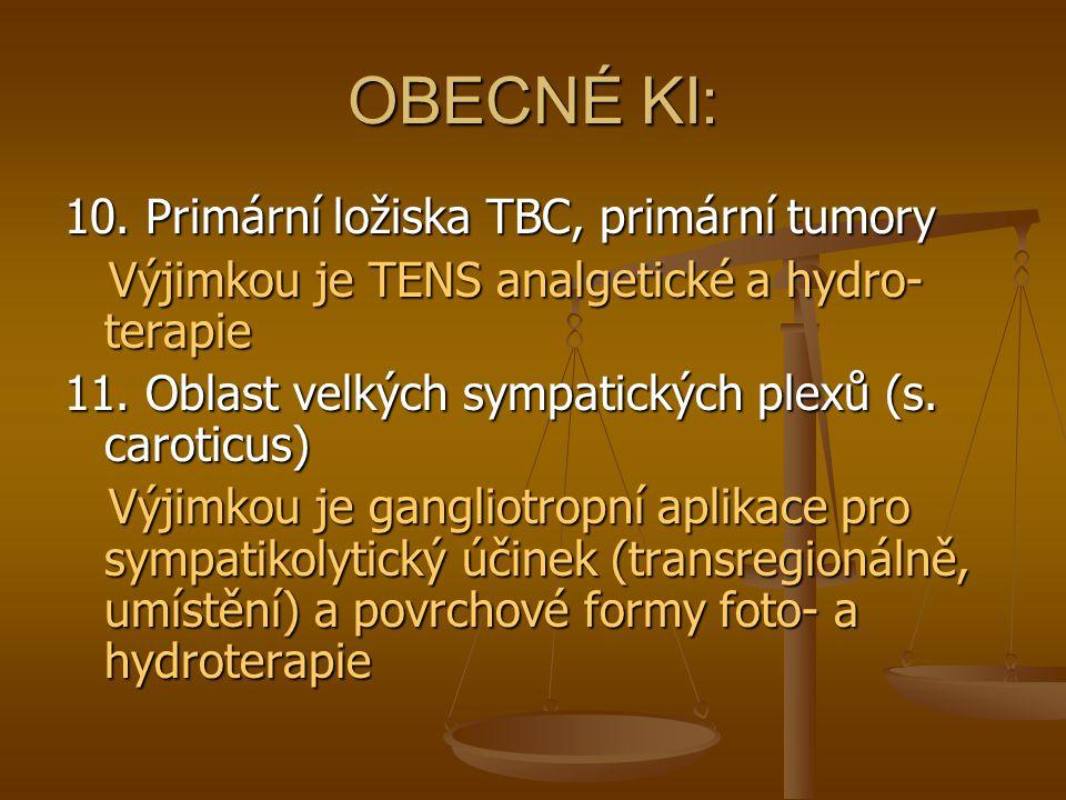 OBECNÉ KI: 10. Primární ložiska TBC, primární tumory