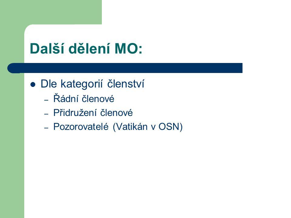 Další dělení MO: Dle kategorií členství Řádní členové