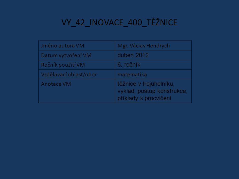 VY_42_INOVACE_400_TĚŽNICE
