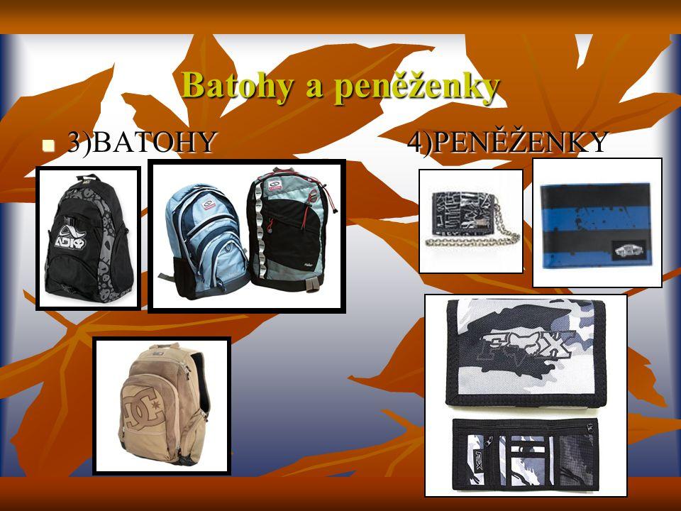 Batohy a peněženky 3)BATOHY 4)PENĚŽENKY