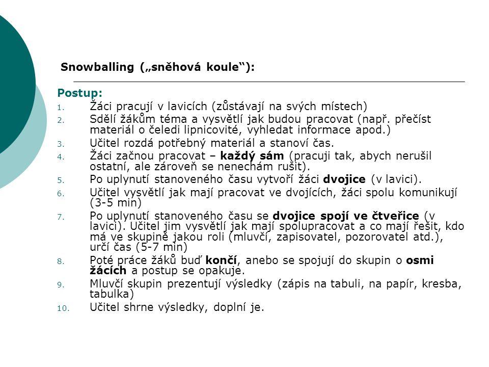 """Snowballing (""""sněhová koule ):"""
