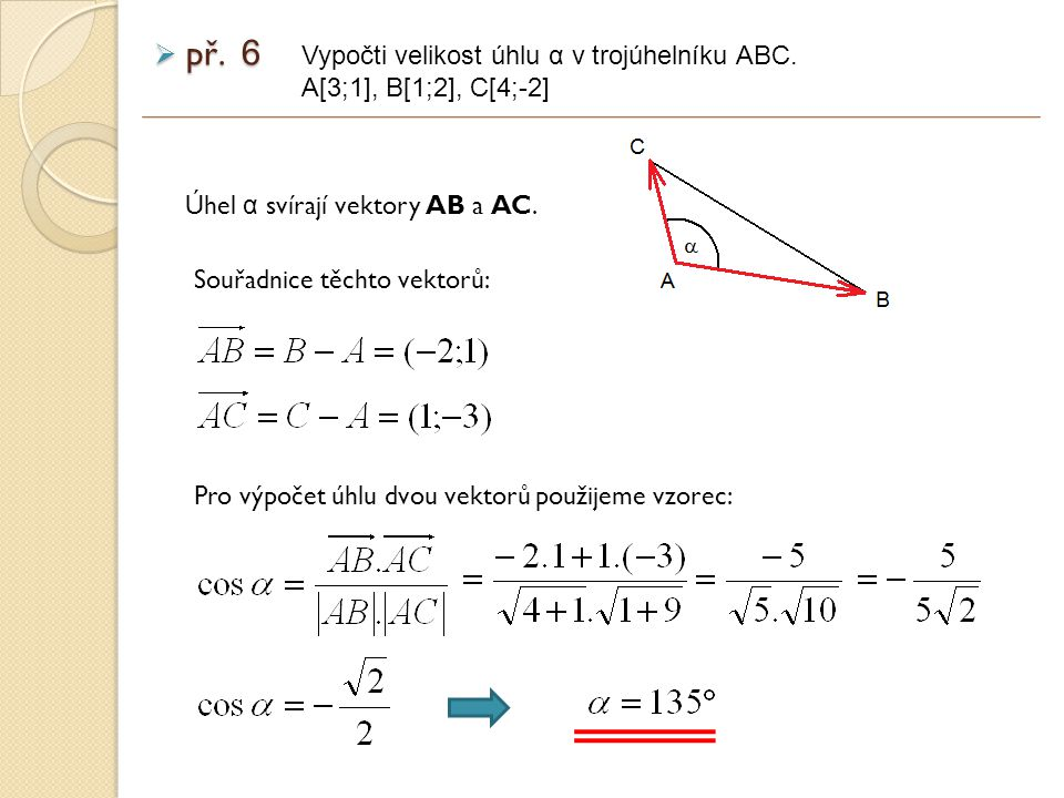 př. 6 Vypočti velikost úhlu α v trojúhelníku ABC.