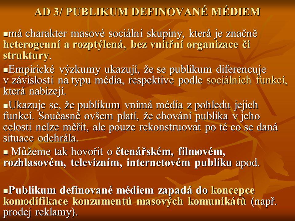 AD 3/ PUBLIKUM DEFINOVANÉ MÉDIEM