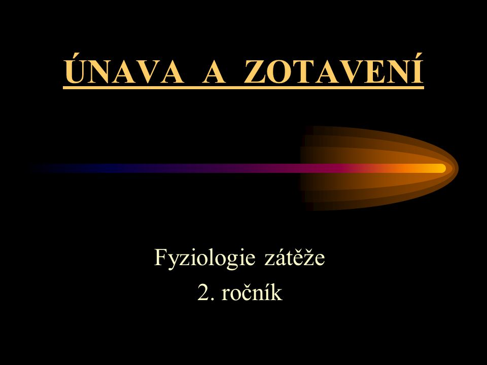 Fyziologie zátěže 2. ročník