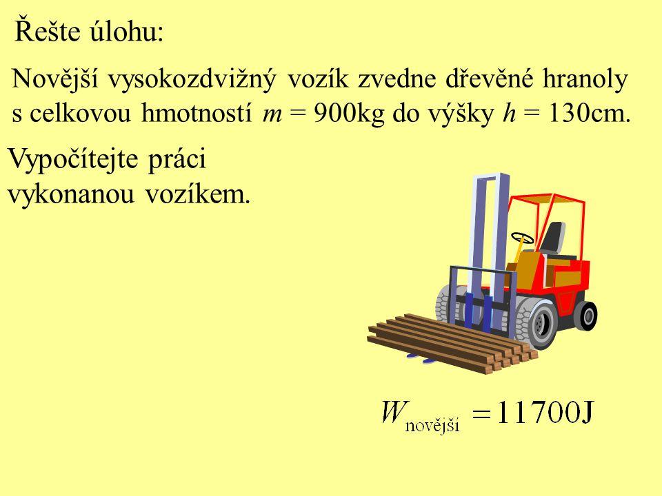 Řešte úlohu: Vypočítejte práci vykonanou vozíkem.