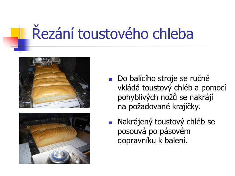 Řezání toustového chleba