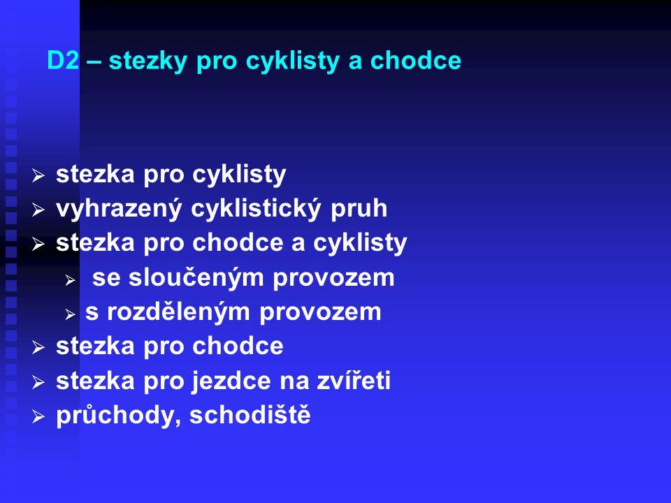 D2 – stezky pro cyklisty a chodce