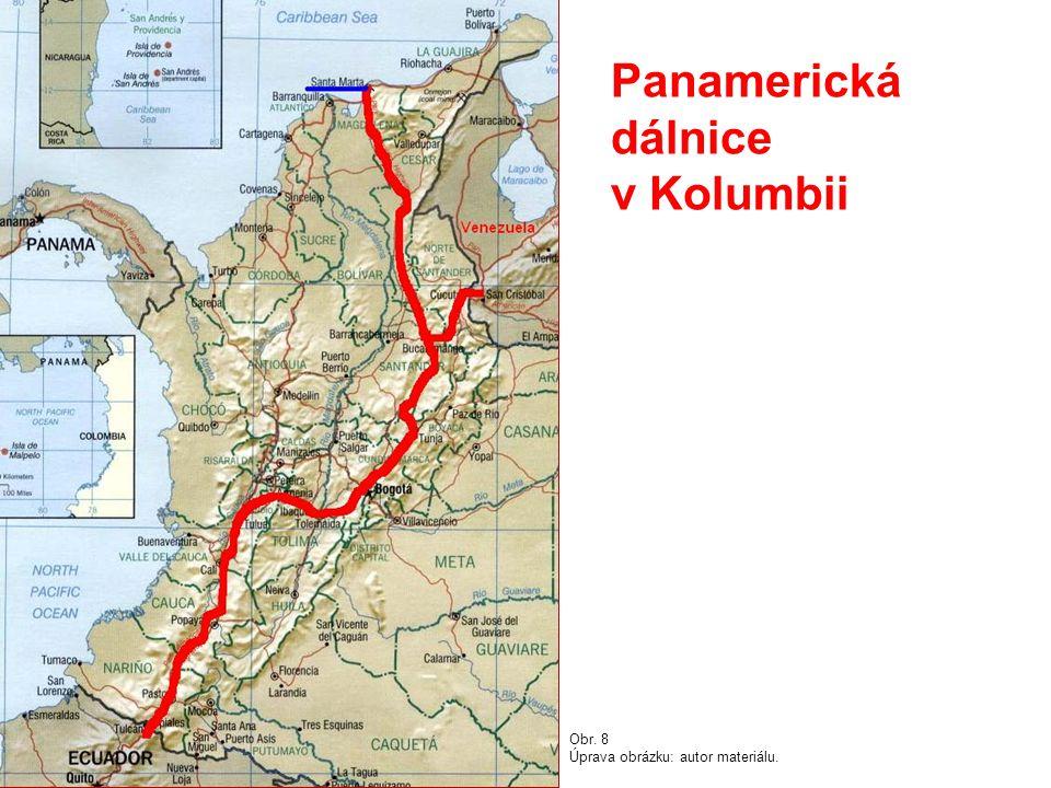 Panamerická dálnice v Kolumbii Obr. 8 Úprava obrázku: autor materiálu.