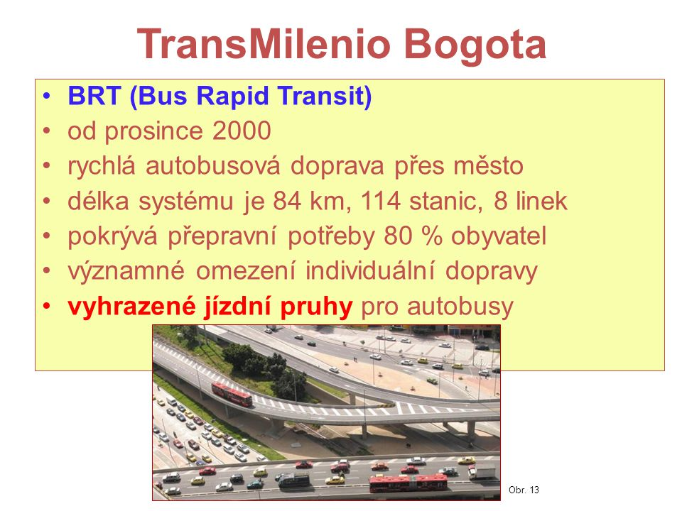 TransMilenio Bogota BRT (Bus Rapid Transit) od prosince 2000