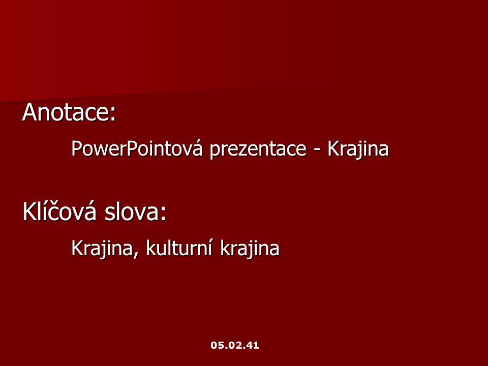 PowerPointová prezentace - Krajina Klíčová slova: